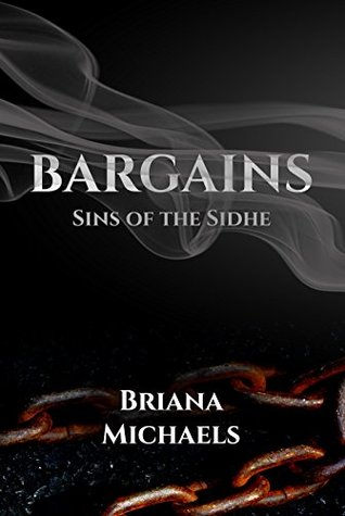 Bargains (Sins of the Sidhe, #4)