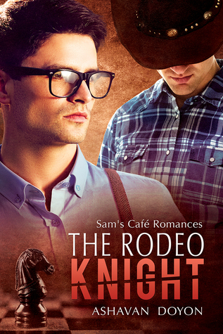 The Rodeo Knight (Sam's Cafe Romances, #3)