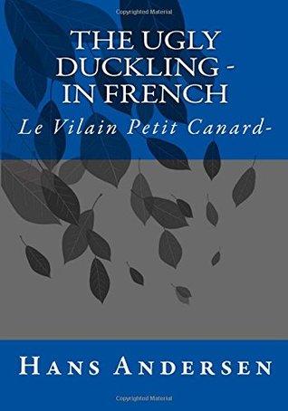 The Ugly Duckling - Le Vilain Petit Canard