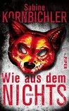 Wie aus dem Nichts by Sabine Kornbichler