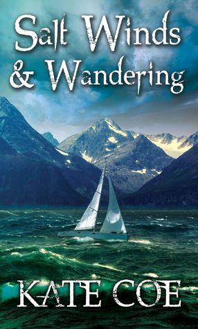 Salt Winds & Wandering