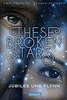 These Broken Stars. Jubilee und Flynn by Amie Kaufman