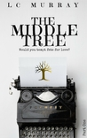 The Middle Tree by L.C. Murray