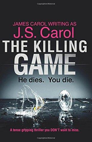 The Killing Game by J.S. Carol