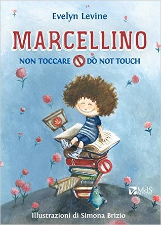 Marcellino non toccare Do not touch