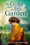 The Girl from the Tea Garden (India Tea #3)