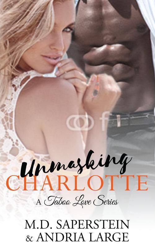 Unmasking Charlotte (A Taboo Love, #2)