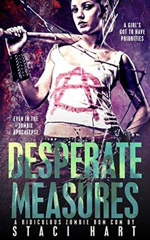 Desperate Measures - Staci Hart