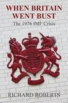 When Britain Went Bust - The 1976 IMF Crisis