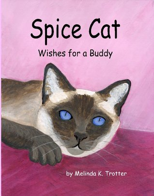 Spice Cat Wishes for a Buddy
