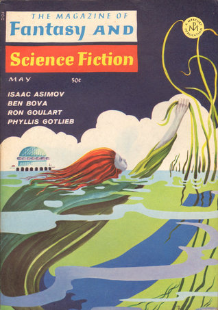 The Magazine of Fantasy and Science Fiction, May 1967 (The Magazine of Fantasy & Science Fiction, #192)
