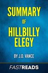 Summary of Hillbilly Elegy: by J.D. Vance | Includes Key Takeaways & Analysis