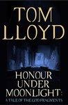 Honour Under Moonlight (The God Fragments, #1.5)