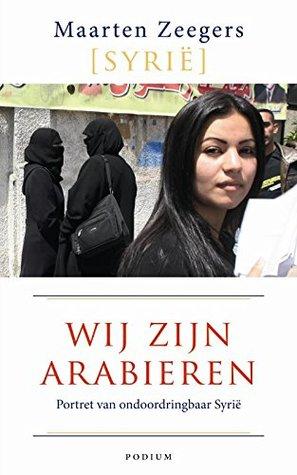 Wij zijn Arabieren by Maarten Zeegers
