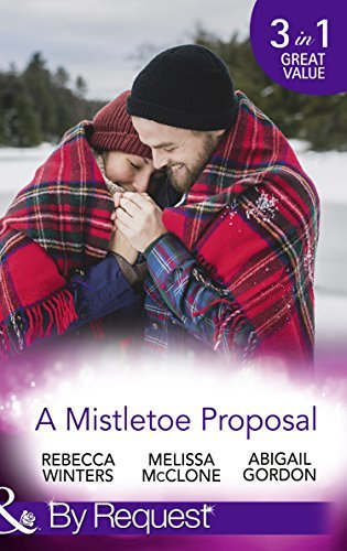 A Mistletoe Proposal: Marry Me under the Mistletoe / A Little Bit of Holiday Magic / Christmas Magic in Heatherdale
