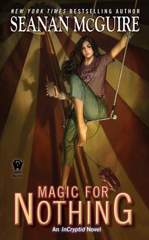 Book Review: Seanan McGuire's Magic For Nothing