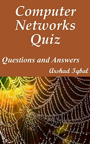 Computer Networks Quiz Questions and Answers: Multiple Choice MCQs Practice Tests