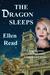 The Dragon Sleeps by Ellen Read
