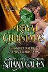 A Royal Christmas: Featuring Waiting for a Duke Like You and A Prince in Her Stocking