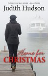 Home for Christmas: A Fortune Bay Romance (Fortune Bay #3)