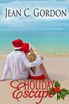 Holiday Escape by Jean C. Gordon