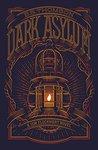 Dark Asylum (Jem Flockhart, #2)