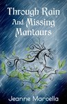 Through Rain and Missing Mantaurs (Elemental Rain #1)