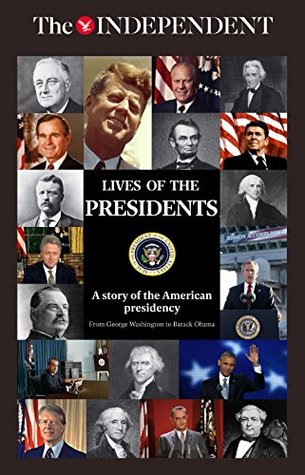 lives-of-the-presidents-a-story-of-the-american-presidency
