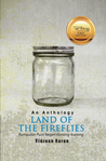 An Anthology: Land of The Fireflies