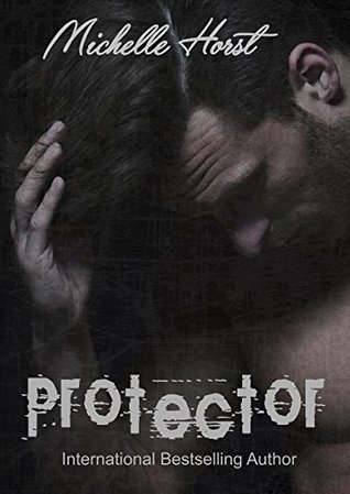 Protector - Michelle Horst