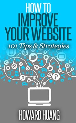 how-to-improve-your-website-101-tips-strategies