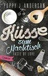 Taste of Love - Küsse zum Nachtisch by Poppy J. Anderson