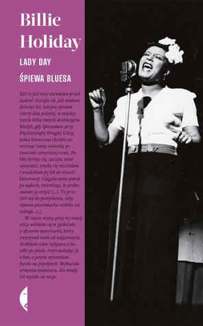 Lady Day śpiewa bluesa by Billie Holiday