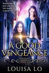 A Good Vengeance