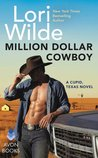 Million Dollar Cowboy (Cupid, Texas #5)