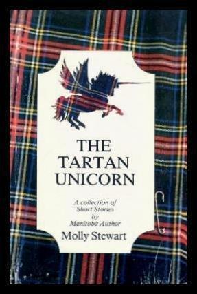 The Tartan Unicorn by Molly Stewart