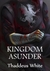 Kingdom Asunder (The Bloody...