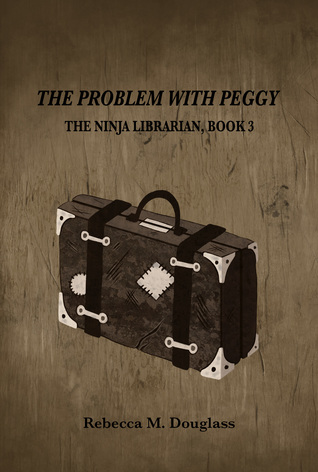 The Problem With Peggy Download PDF Now