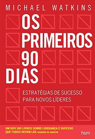 os-primeiros-90-dias-estratgias-de-sucesso-para-novos-lderes