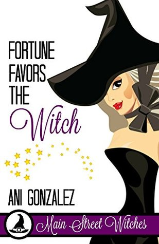Fortune Favors The Witch(Main Street Witches 2)