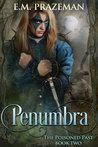 Penumbra (The Poisoned Past, #2)