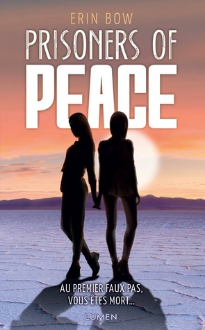 Prisoners of peace (Prisoners of Peace, #2)