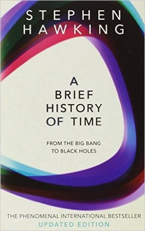 A Brief History of Time: From the Big Bang to Black Holes (Updated edition)