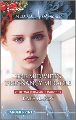 The Midwifes Pregnancy Miracle(Christmas Miracles in Maternity  2)