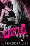 The Wicked Virgin by Cassandra Dee