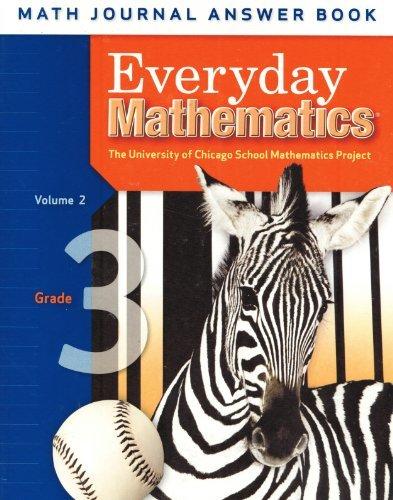 Everyday Mathematics: Grade 3 Math Journal Answer Book, Volume 2