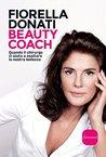 Beauty coach: Quando il chirurgo ci aiuta a esaltare la nostra bellezza