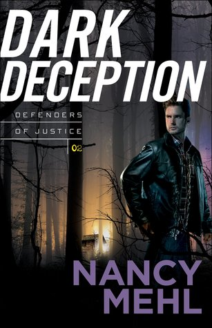 dark deception nancy mehl