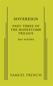 Sovereign: Part 3 of The Honeycomb Trilogy
