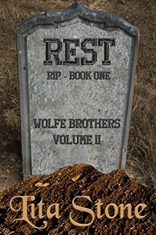 Rest: A Romantic Suspense (Book 5): Rest in Peace (Wolfe Brothers)